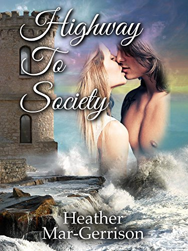 Highway To Society (Duchess Book 2)