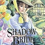 Shadow Bride: The Brides of Montclair, Book 7