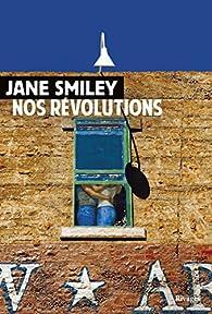 Nos révolutions par Jane Smiley