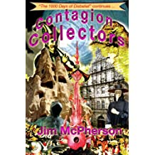 Contagion Collectors: The Thousand Days of Disbelief - Sedon Plague 5456-5476 (The Thrice-Cursed Godly Glories Book 2)