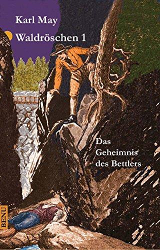Waldröschen 7 Kaiser Max von Mexiko (German Edition)