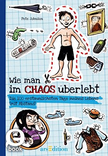 Wie man im Chaos überlebt (German Edition)