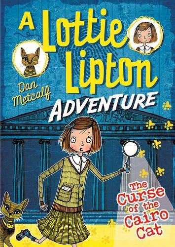 the-curse-of-the-cairo-cat-a-lottie-lipton-adventure-the-lottie-lipton-adventures