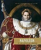 Napoléon et les joyaux de l'empire - Pour l'honneur et pour la gloire