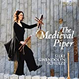 Silke Gwendolyn Schulze: The Medieval Piper (Audio CD)
