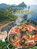 Eine kulinarische Reise durch Mallorca - -