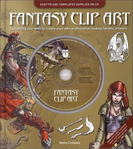 Fantasy Clip Art: Everything You Need to Create Your Own Professional-Looking Fantasy Artwork -