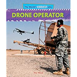 Drone Operator (The World's Coolest Jobs)