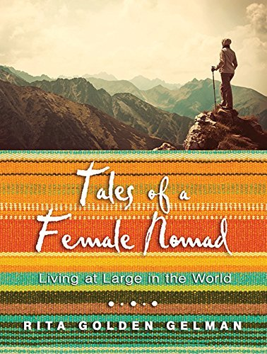 Tales of a Female Nomad: Living at Large in the World by Rita Golden Gelman (2014-12-09) par Rita Golden Gelman