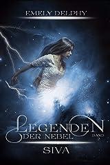 Legenden der Nebel: Siva Kindle Ausgabe