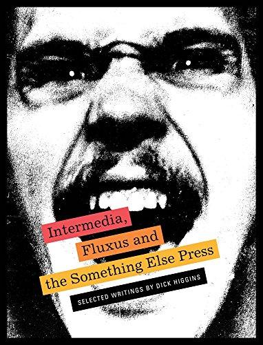 Intermedia, Fluxus & the Something Else Press /Anglais