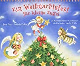 Ein Weihnachtsfest für kleine Engel: 24 Adventskalendergeschichten mit Koriander, Vanilla & Co - Jana Frey