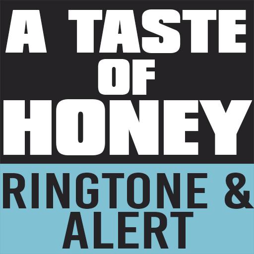 A Taste of Honey Ringtone