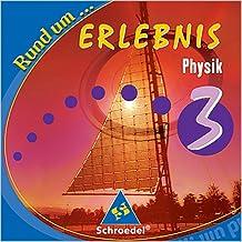 Rund um ... Erlebnis Physik, 9./10. Schuljahr, CD-ROM Für Realschulen in Nordrhein-Westfalen und Niedersachsen