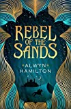 Rebel of the Sands (Rebel of the Sands Trilogy 1) by Alwyn Hamilton