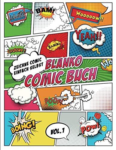 Blanko Comic Buch Zeichne Comic Einfach Selbst: Comicheft mit Leeren Rastern und Sprechblasen - tolles Geschenk für Kinder und Erwachsene, um Kreativität zu Verbessern (Superhero Comics, Band 1)