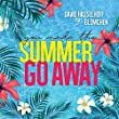 Summer Go Away