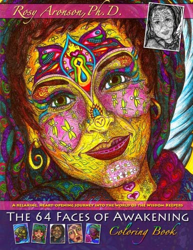 The 64 Faces of Awakening Coloring Book: A relaxing, heart-opening journey into the world of the Wisdom Keepers
