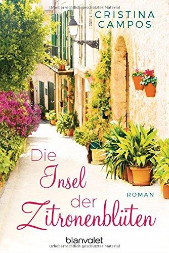 Blanvalet Taschenbuch Verlag Die Insel der Zitronenblüten: Roman