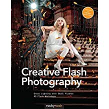[(Creative Flash Photography : Great Lighting with Small Flashes: 40 Flash Workshops)] [By (author) Tilo Gockel] published on (February, 2015)