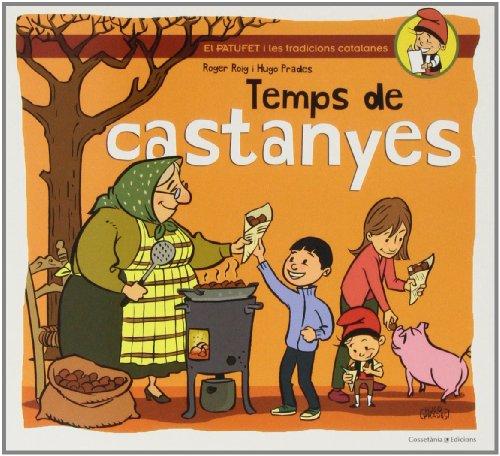 Descargar Libro Temps De Castanyes (El Patufet) de Roger Roig