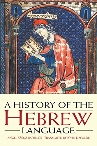 A History of the Hebrew Language (English Edition)