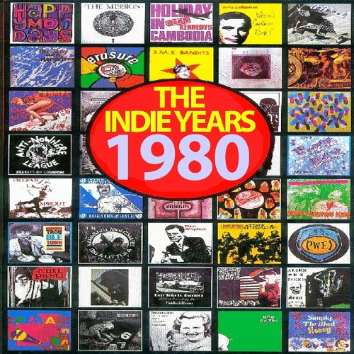 The Indie Years : 1980