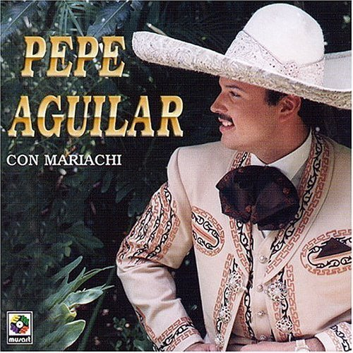 Pepe Aguilar con Mariachi by Aguilar, Pepe (2003-08-12) (Pepe Aguilar-cds)