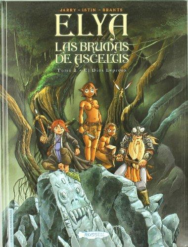 Elya Brumas De Asceltis, Las Vol.2 - Dios Leproso, El