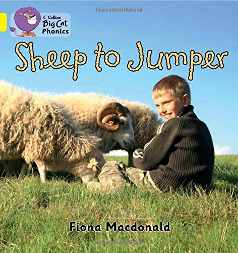 Sheep to Jumper: Band 03/Yellow (Collins Big Cat Phonics)