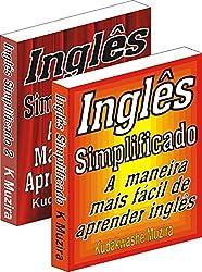 Inglês Simplificado 1 & 2 (A Maneira Mais Fácil de Aprender Inglês) (Portuguese Edition)