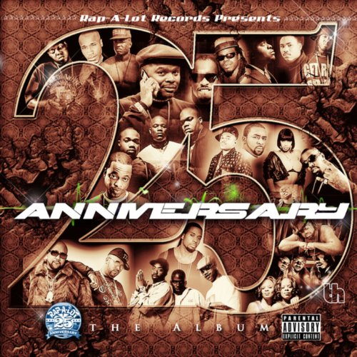 Rap-a-Lot 25th Anniversary [Ex...