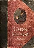 Green Manor Gesamtausgabe: 18 entzückende Kriminalgeschichten