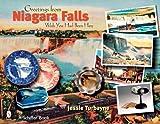 Greetings from Niagara Falls: Wish You Had Been Here