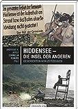 Hiddensee - die Insel der Anderen: Geschichten von Zeitzeugen