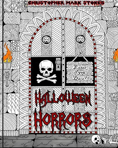 Halloween Horrors: Adult Colouring Book: A Colourful Spooky Adventure: Stress Relieving Halloween Colouring Book by Christopher Mark Stokes (2016-07-12)
