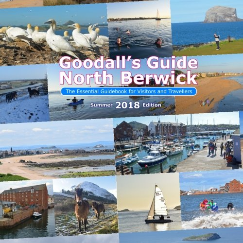 Goodall's Guide, North Berwick: The Essential Guidebook for Visitors and Travellers, 2018