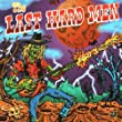 The Last Hard Men
