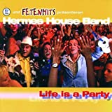 Life Is a Party -