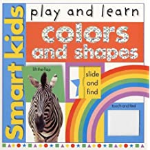 Smart Kids Play And Learn: Colors And Shapes (Smart Kids Play & Learn) by Roger Priddy (2002-10-18)