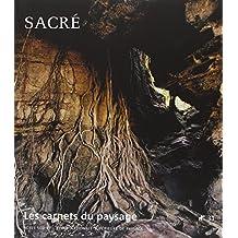 Les carnets du paysage, N° 31 : Sacré