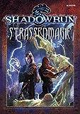 Straßenmagie: Shadowrun Regelwerk -