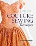 Couture Sewing Techniques, Revised an...