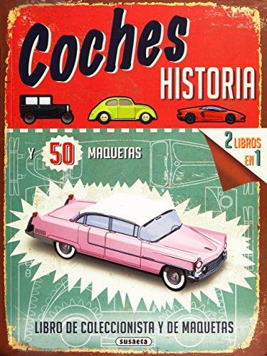 Coches, historia y 50 maquetas por Susaeta Ediciones S A