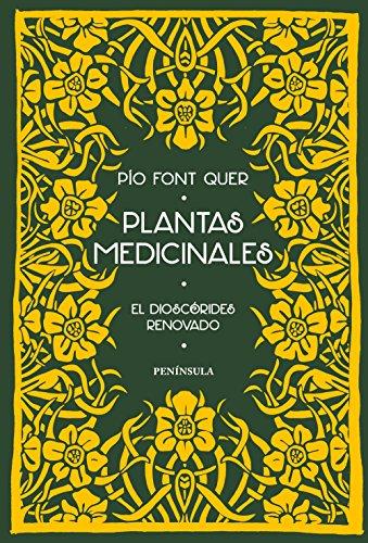 Plantas medicinales: El Dioscórides renovado (VARIOS) por Pío Font Quer
