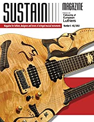 Sustain 5: Magazine for luthiers, designers, and lovers of stringed musical instruments