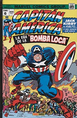 """Capitán América y El Halcón 6. La era de la """"Bomba Loca"""""""
