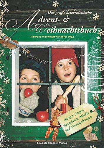 chische Advent- & Weihnachtsbuch: Backen, Singen, Brauchtum, Märkte und Veranstaltungen ()