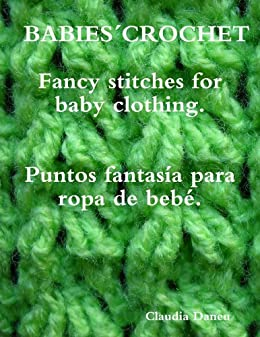 BABIES´ CROCHET- Fancy stitches for baby clothing. / Puntos fantasía para ropa de