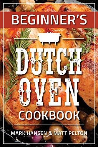Beginner's Dutch Oven Cookbook Dutch Oven Cooking Table